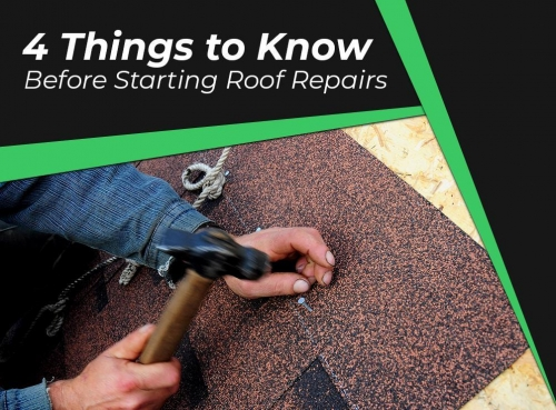 4 Things to Know Before Starting Roof Repairs